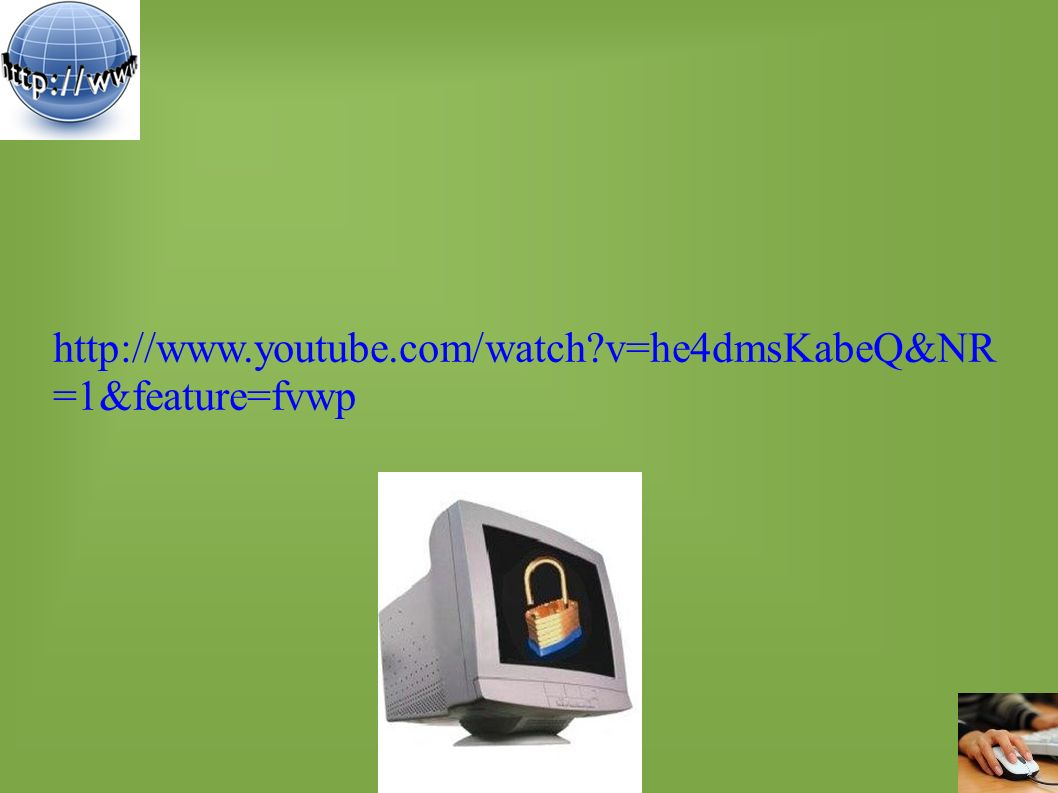 http://www.youtube.com/watch v=he4dmsKabeQ&NR =1&feature=fvwp
