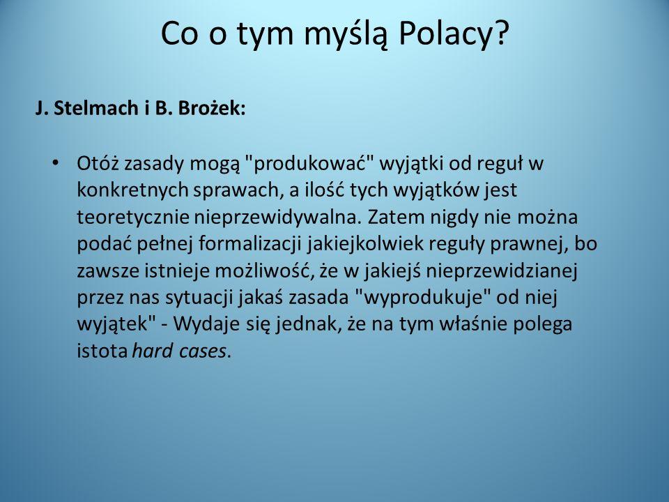 Co o tym myślą Polacy? J. Stelmach i B. Brożek: Otóż zasady mogą