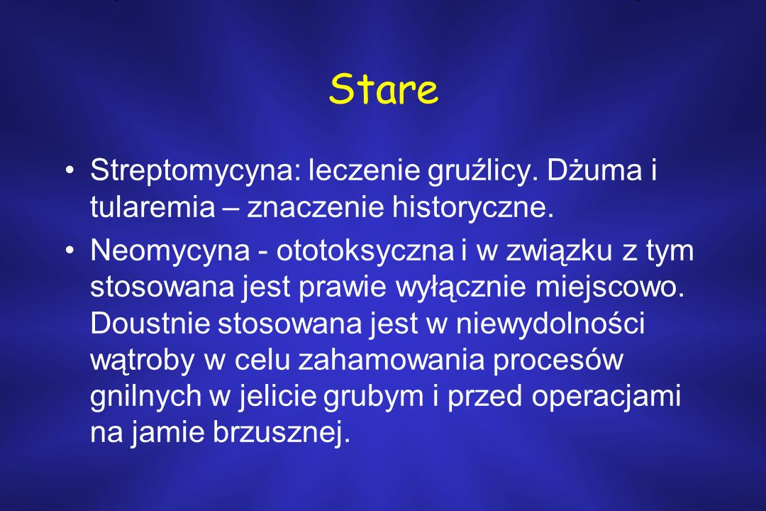 Stare Streptomycyna: leczenie gruźlicy. Dżuma i tularemia – znaczenie historyczne.