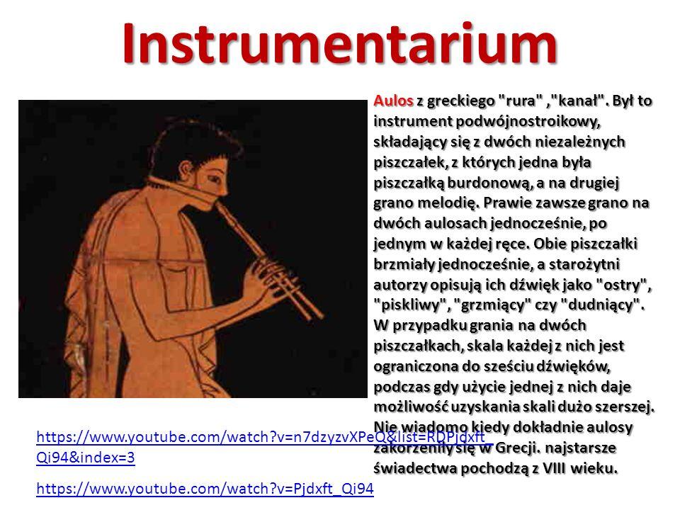 Instrumentarium https://www.youtube.com/watch?v=Pjdxft_Qi94 Aulos z greckiego rura , kanał .
