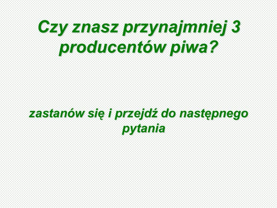 Czy znasz przynajmniej 3 producentów łopat ?????????????????????????????.
