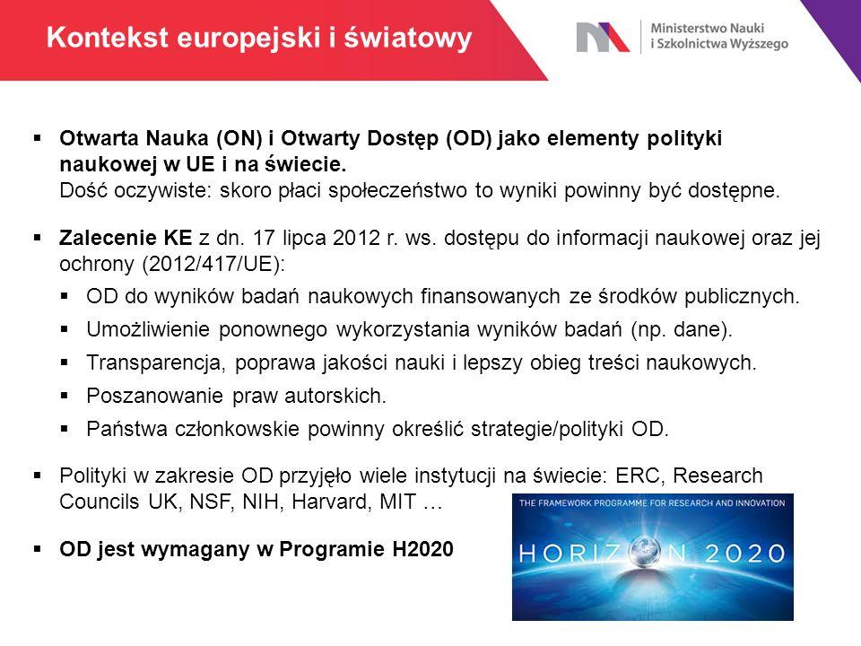  Otwarta Nauka (ON) i Otwarty Dostęp (OD) jako elementy polityki naukowej w UE i na świecie.
