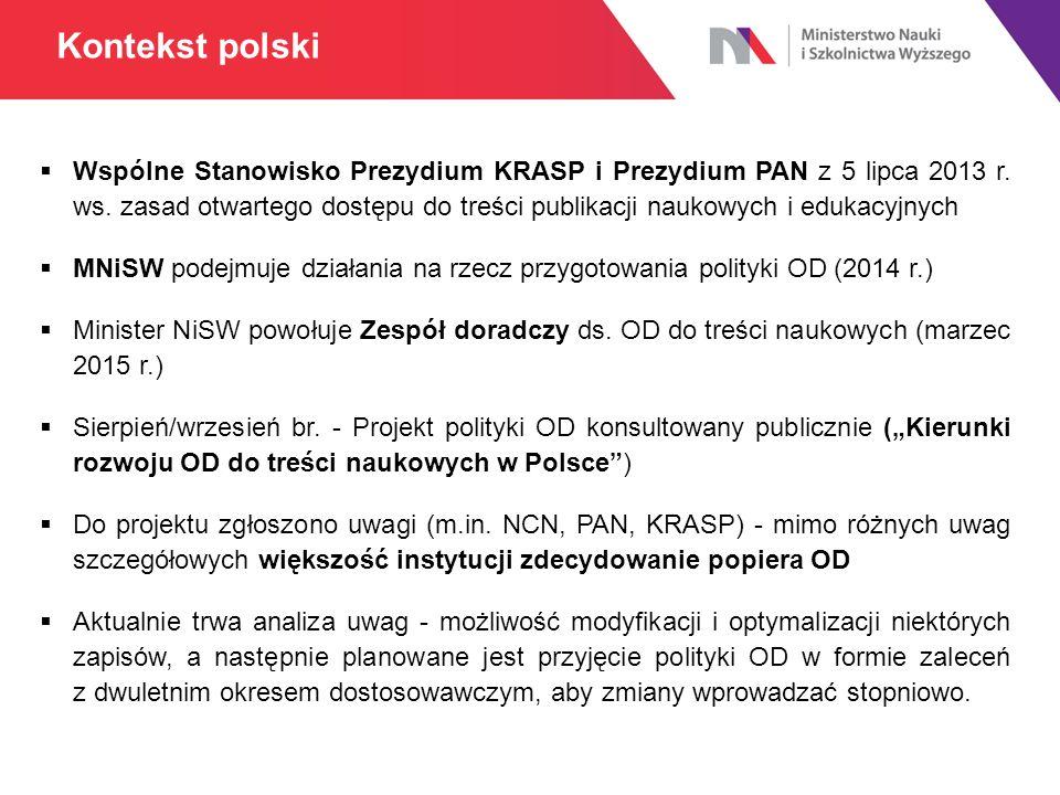  Wspólne Stanowisko Prezydium KRASP i Prezydium PAN z 5 lipca 2013 r. ws. zasad otwartego dostępu do treści publikacji naukowych i edukacyjnych  MNi