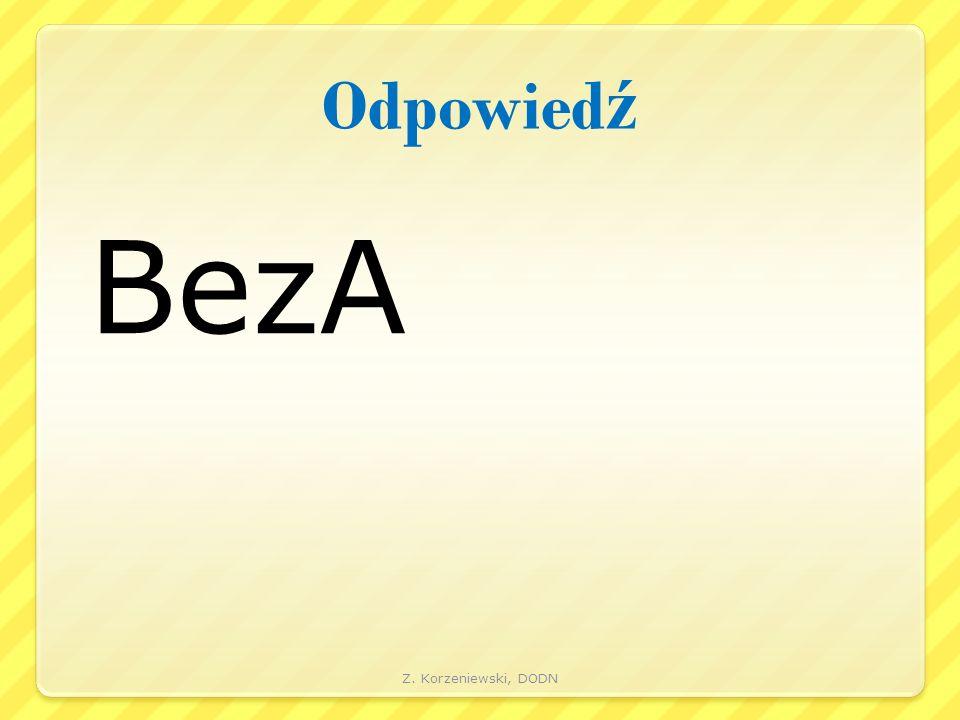 Odpowied ź BezA Z. Korzeniewski, DODN