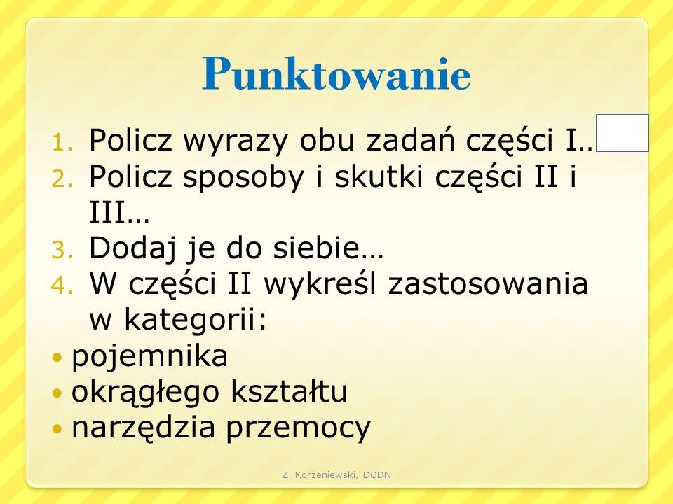 Punktowanie 1. Policz wyrazy obu zadań części I… 2.