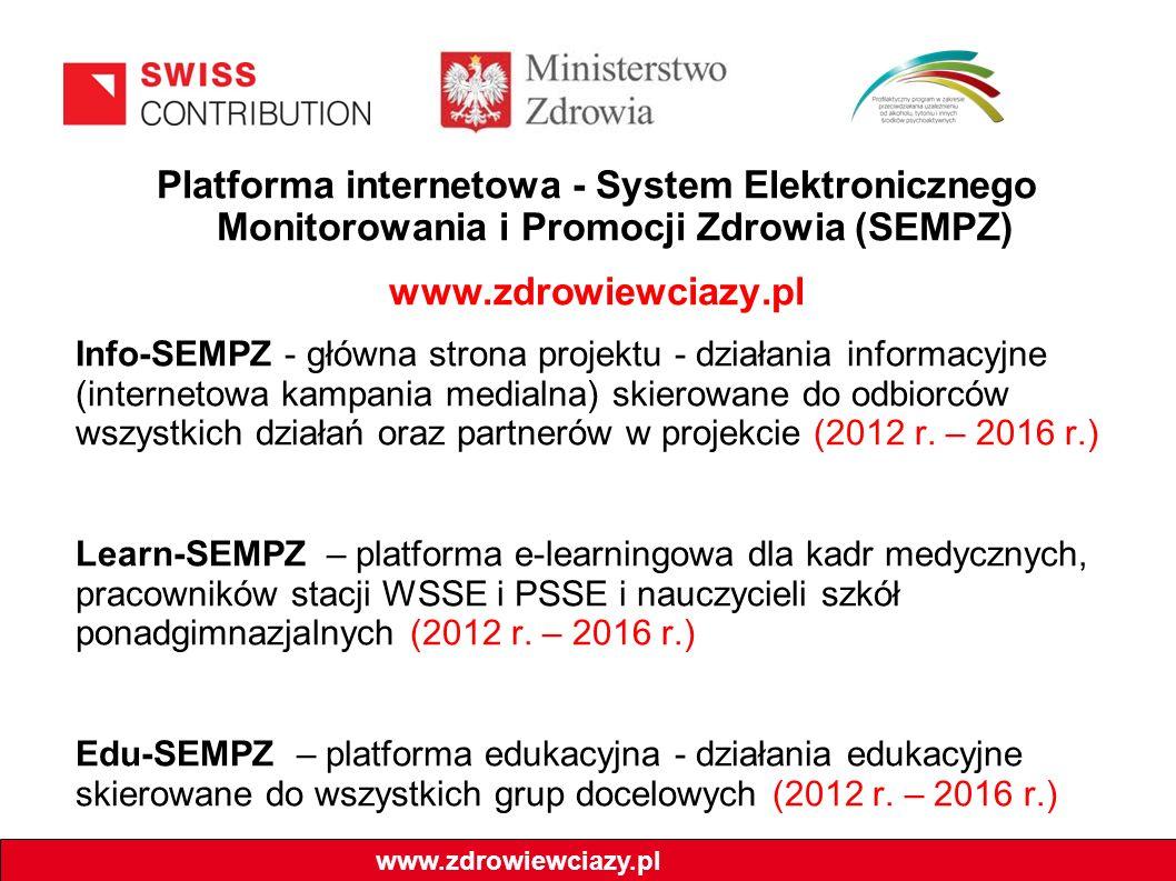 Platforma internetowa - System Elektronicznego Monitorowania i Promocji Zdrowia (SEMPZ) www.zdrowiewciazy.pl Info-SEMPZ - główna strona projektu - działania informacyjne (internetowa kampania medialna) skierowane do odbiorców wszystkich działań oraz partnerów w projekcie (2012 r.