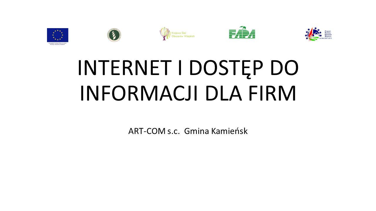 INTERNET I DOSTĘP DO INFORMACJI DLA FIRM ART-COM s.c. Gmina Kamieńsk