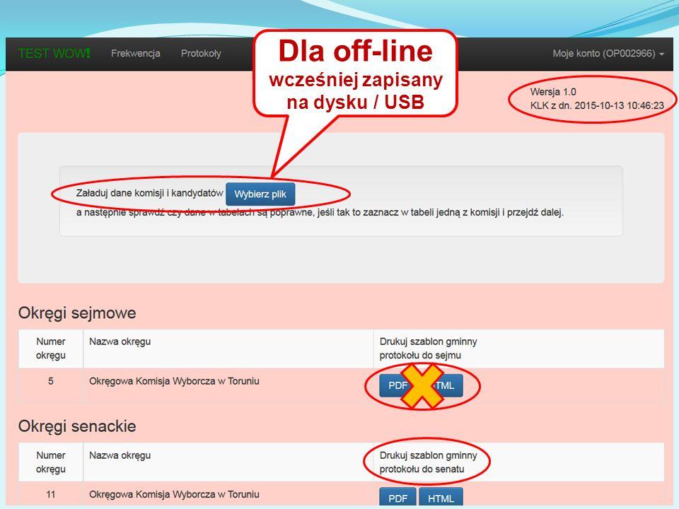 Dla off-line wcześniej zapisany na dysku / USB