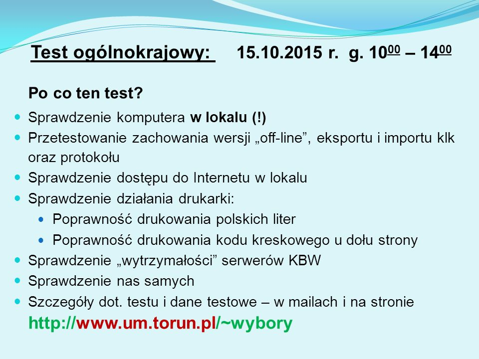 Test ogólnokrajowy: 15.10.2015 r. g. 10 00 – 14 00 Po co ten test.