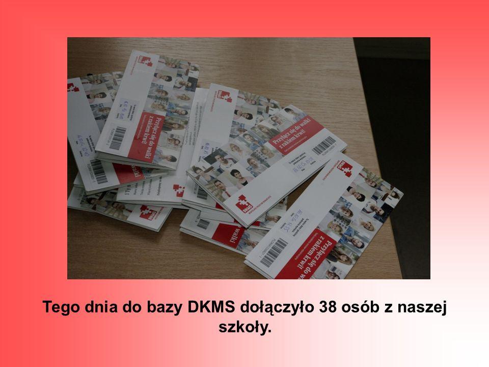 Tego dnia do bazy DKMS dołączyło 38 osób z naszej szkoły.