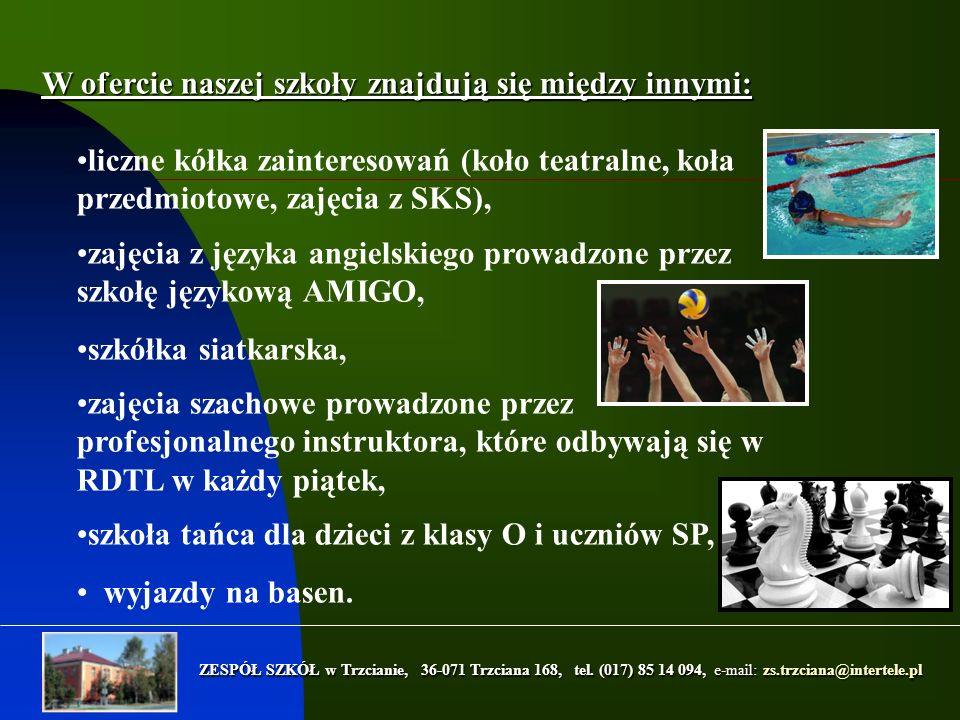 ZESPÓŁ SZKÓŁ w Trzcianie, 36-071 Trzciana 168, tel.
