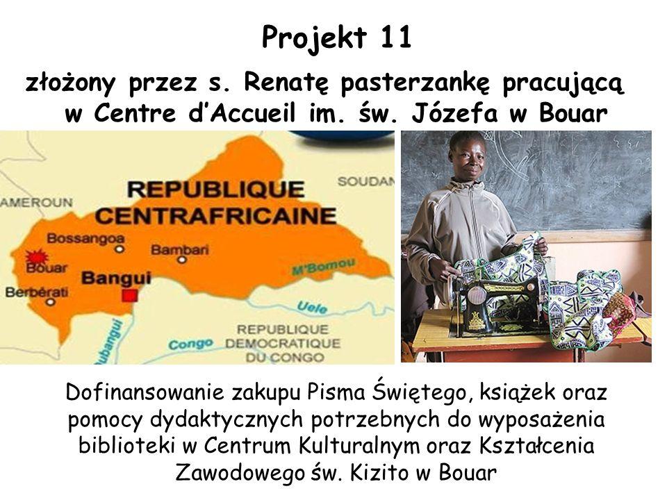 Projekt 11 złożony przez s. Renatę pasterzankę pracującą w Centre d'Accueil im.