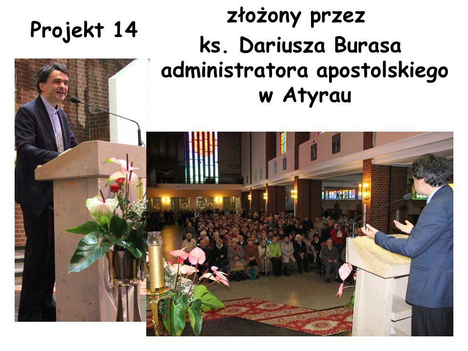 złożony przez ks. Dariusza Burasa administratora apostolskiego w Atyrau Projekt 14