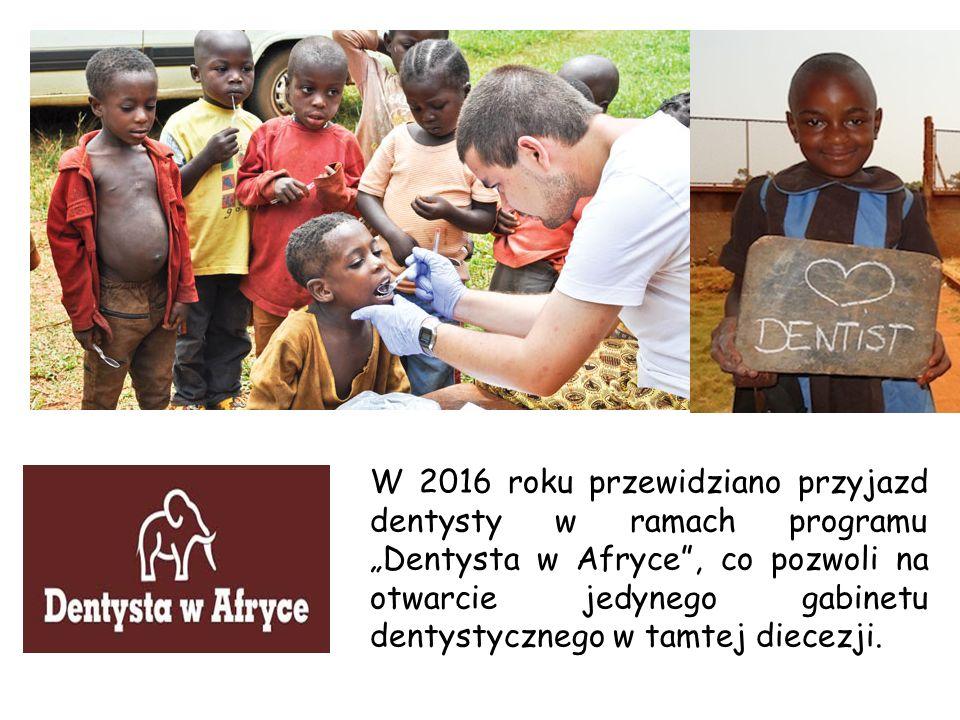 """W 2016 roku przewidziano przyjazd dentysty w ramach programu """"Dentysta w Afryce , co pozwoli na otwarcie jedynego gabinetu dentystycznego w tamtej diecezji."""