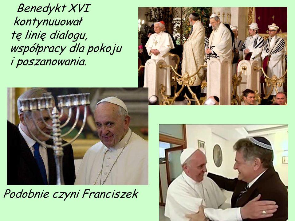 Benedykt XVI kontynuuował tę linię dialogu, współpracy dla pokoju i poszanowania.