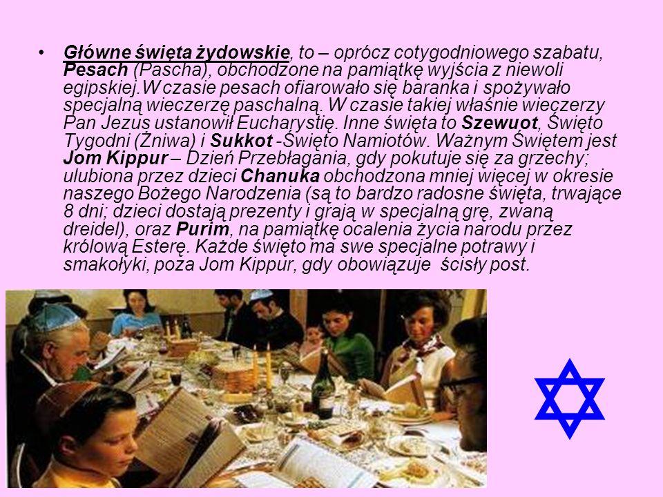 Główne święta żydowskie, to – oprócz cotygodniowego szabatu, Pesach (Pascha), obchodzone na pamiątkę wyjścia z niewoli egipskiej.W czasie pesach ofiarowało się baranka i spożywało specjalną wieczerzę paschalną.