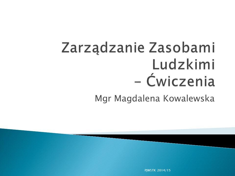 Mgr Magdalena Kowalewska PJWSTK 2014/15