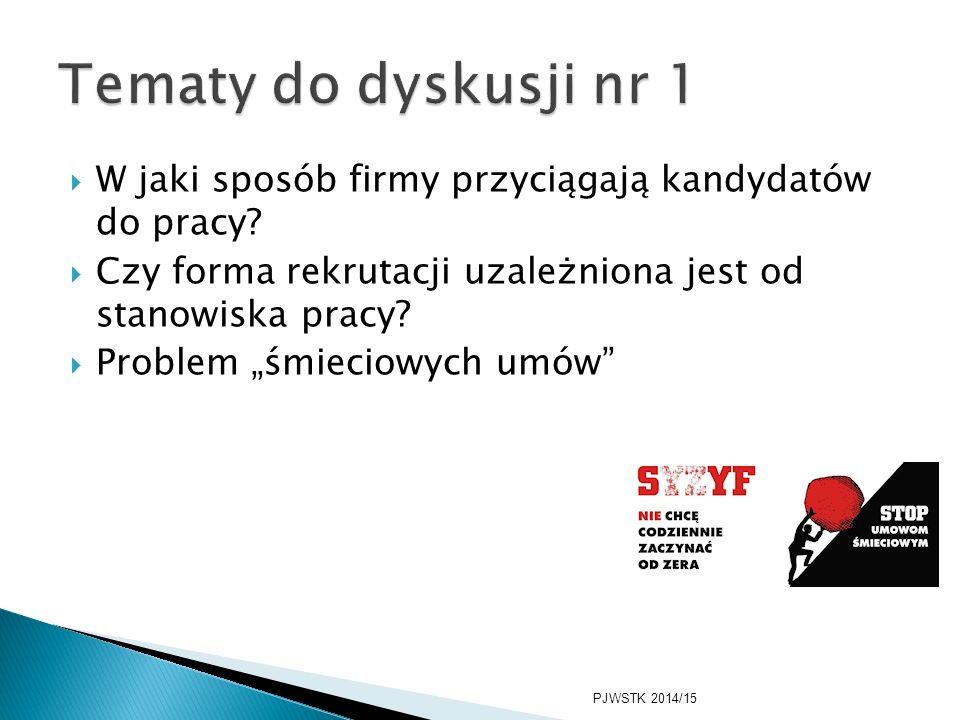 1.Ernst & Young 2.PwC 3.Google 4.MARS Polska 5.Deloitte 6.PKO Bank Polski 7.KPMG 8.ING Bank Śląski 9.P&G 10.Bank Pekao PJWSTK 2014/15
