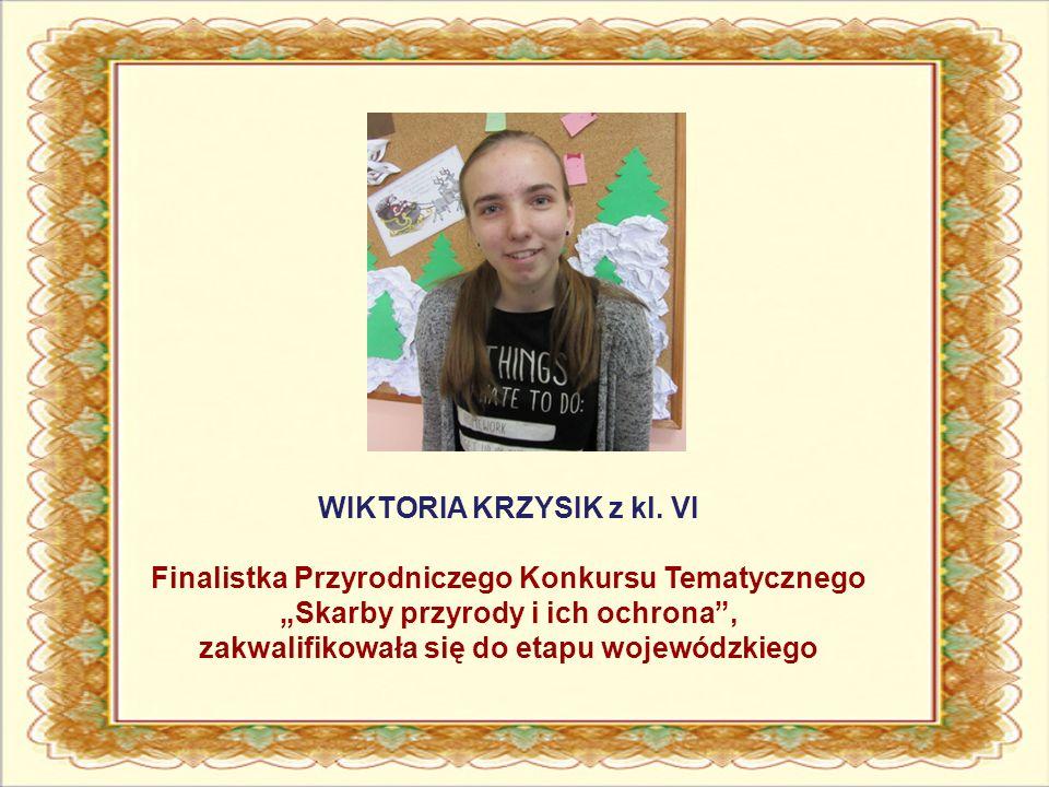 WIKTORIA KRZYSIK z kl.