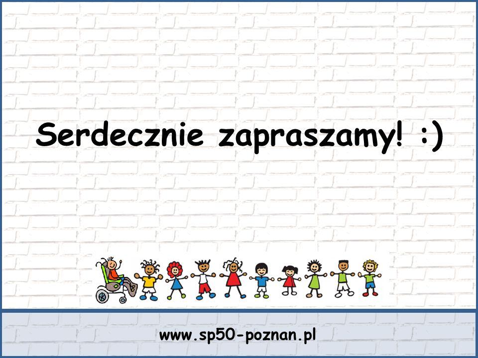 Serdecznie zapraszamy! :) www.sp50-poznan.pl