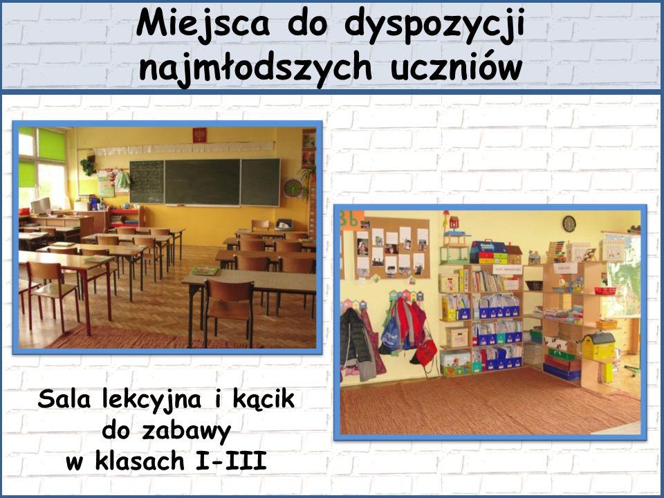 Miejsca do dyspozycji najmłodszych uczniów Sala lekcyjna i kącik do zabawy w klasach I-III