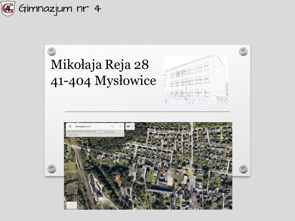 Mikołaja Reja 28 41-404 Mysłowice