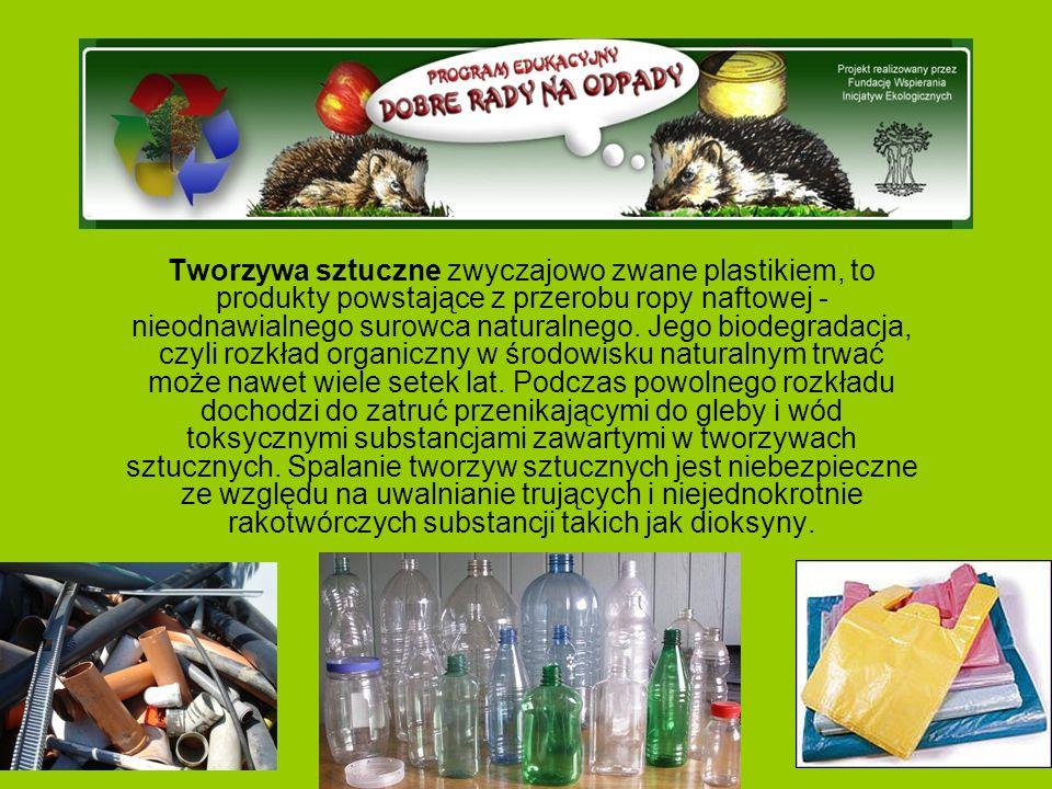 Tworzywa sztuczne zwyczajowo zwane plastikiem, to produkty powstające z przerobu ropy naftowej - nieodnawialnego surowca naturalnego.