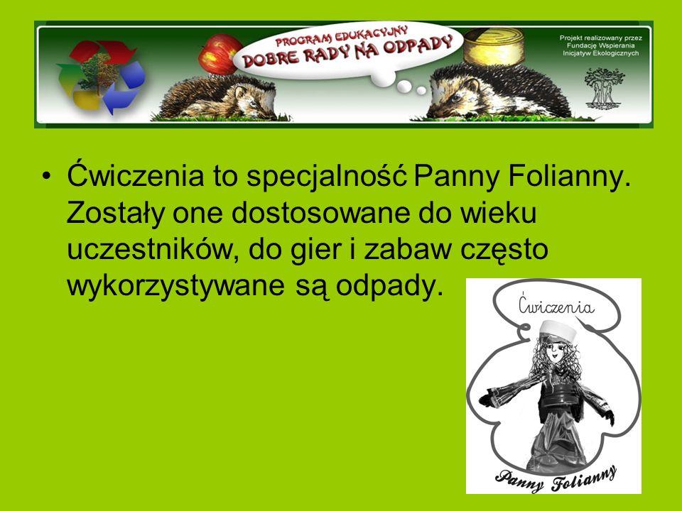 Ćwiczenia to specjalność Panny Folianny.