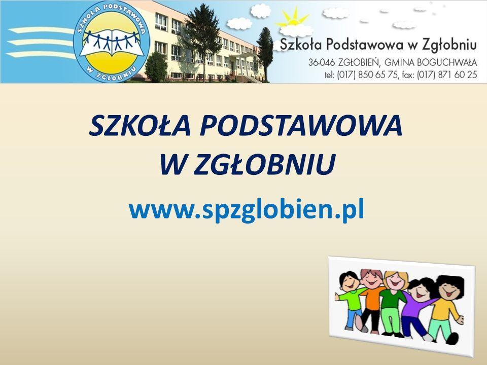 SZKOŁA PODSTAWOWA W ZGŁOBNIU www.spzglobien.pl