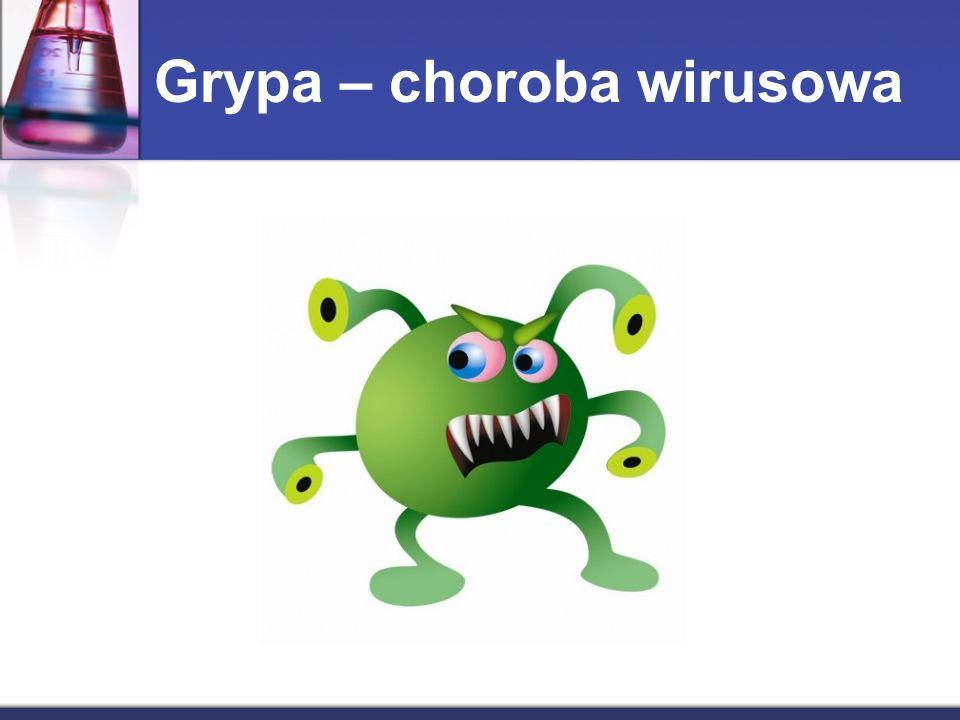 Grypa – choroba wirusowa