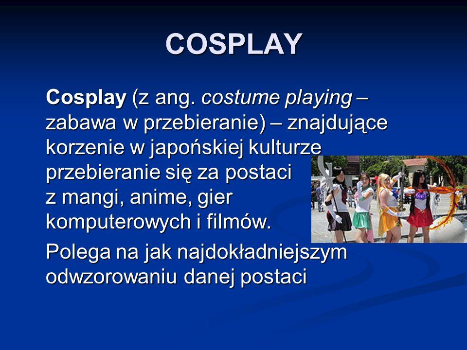 COSPLAY Cosplay (z ang.