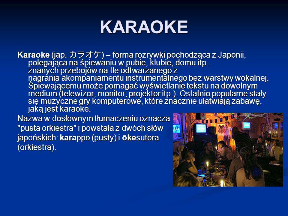 KARAOKE Karaoke (jap.