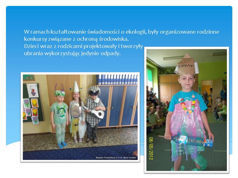 W ramach kształtowanie świadomości o ekologii, były organizowane rodzinne konkursy związane z ochroną środowiska. Dzieci wraz z rodzicami projektowały