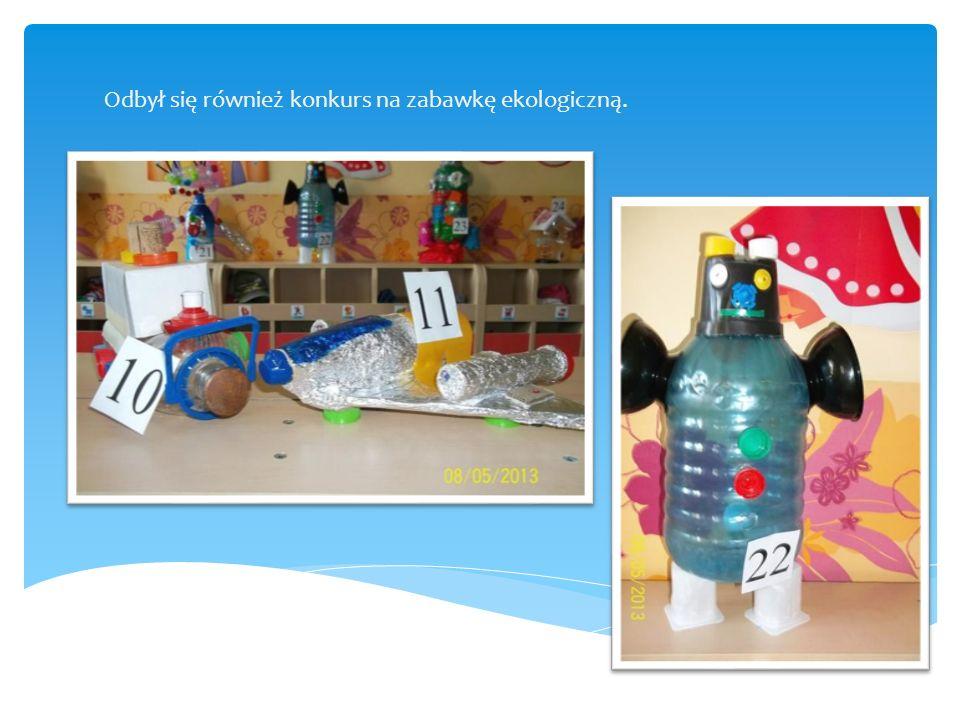 Odbył się również konkurs na zabawkę ekologiczną.