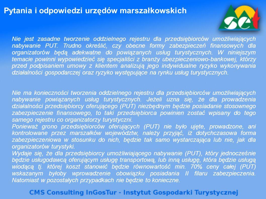 Pytania i odpowiedzi urzędów marszałkowskich Nie jest zasadne tworzenie oddzielnego rejestru dla przedsiębiorców umożliwiających nabywanie PUT. Trudno