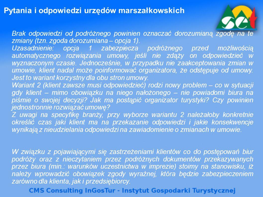 Pytania i odpowiedzi urzędów marszałkowskich Brak odpowiedzi od podróżnego powinien oznaczać dorozumianą zgodę na te zmiany (tzn. zgoda dorozumiana –