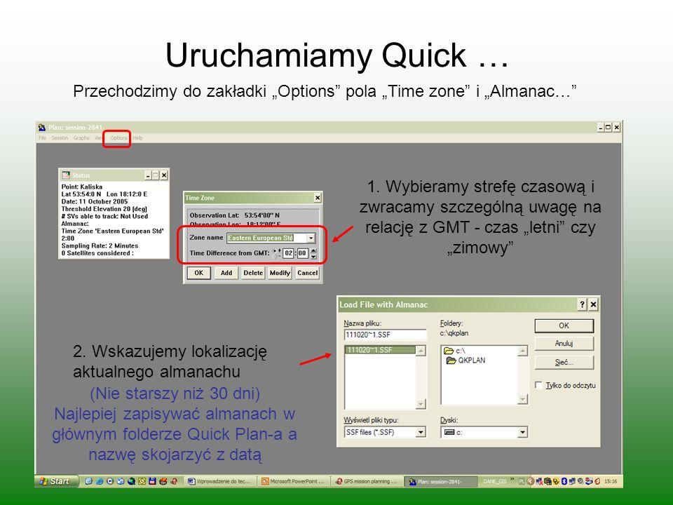 """Uruchamiamy Quick … Przechodzimy do zakładki """"Options pola """"Time zone i """"Almanac… 1."""