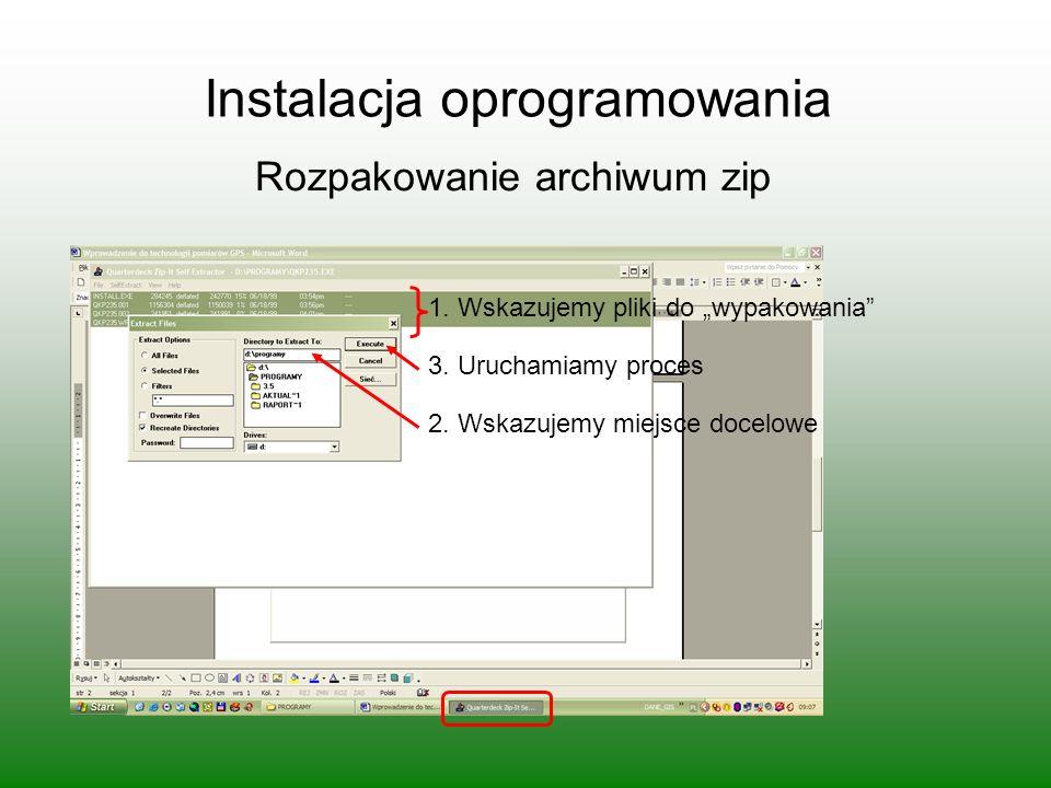 Instalacja oprogramowania Rozpakowanie archiwum zip 1.