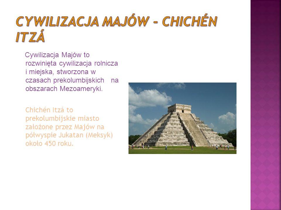 Cywilizacja Majów to rozwinięta cywilizacja rolnicza i miejska, stworzona w czasach prekolumbijskich na obszarach Mezoameryki.