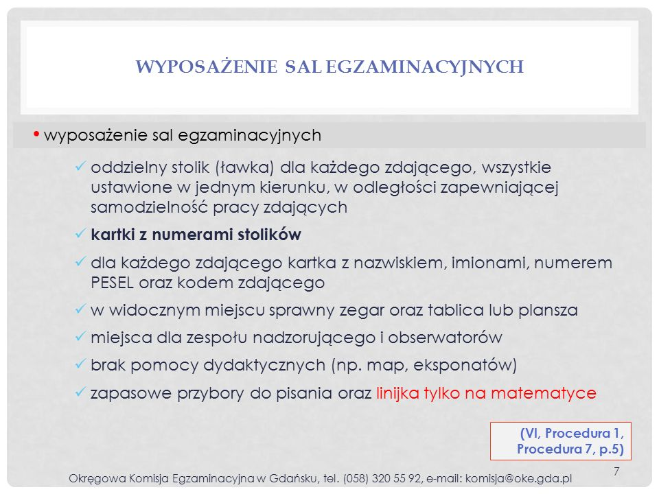 TERMIN DODATKOWY Okręgowa Komisja Egzaminacyjna w Gdańsku, tel.