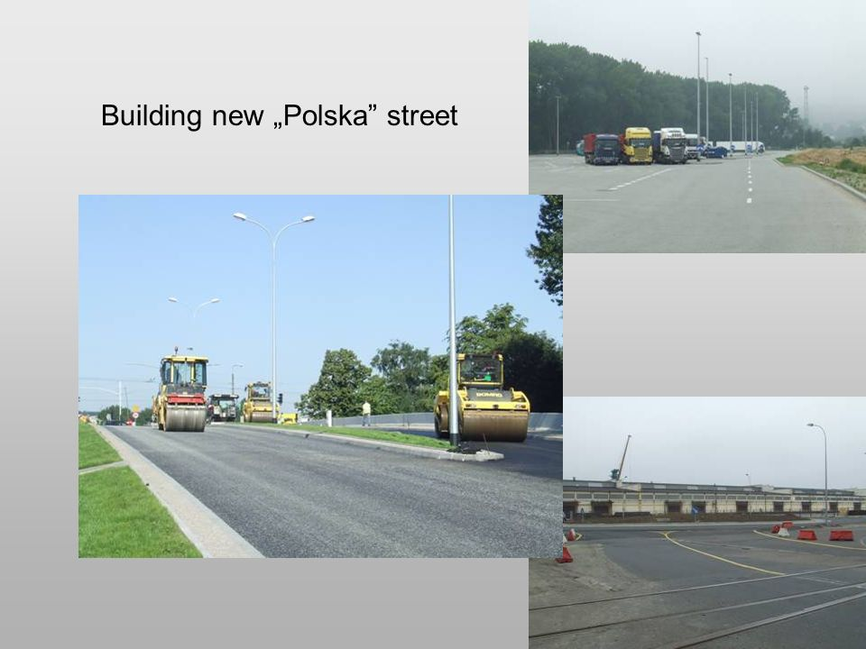 "Building new ""Polska"" street"