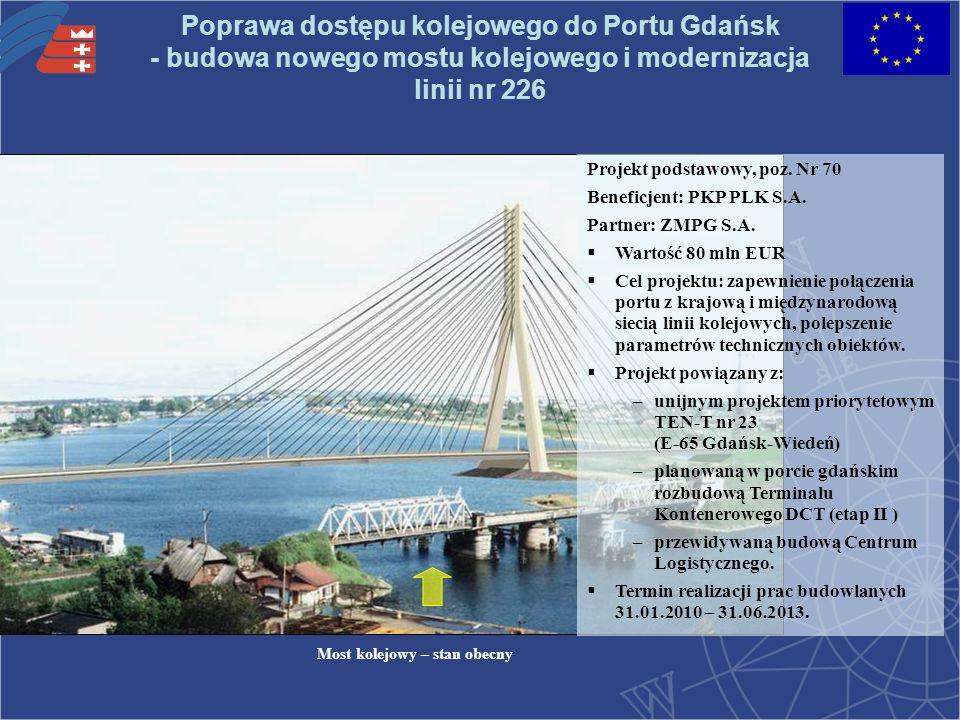 Poprawa dostępu kolejowego do Portu Gdańsk - budowa nowego mostu kolejowego i modernizacja linii nr 226 Projekt podstawowy, poz.