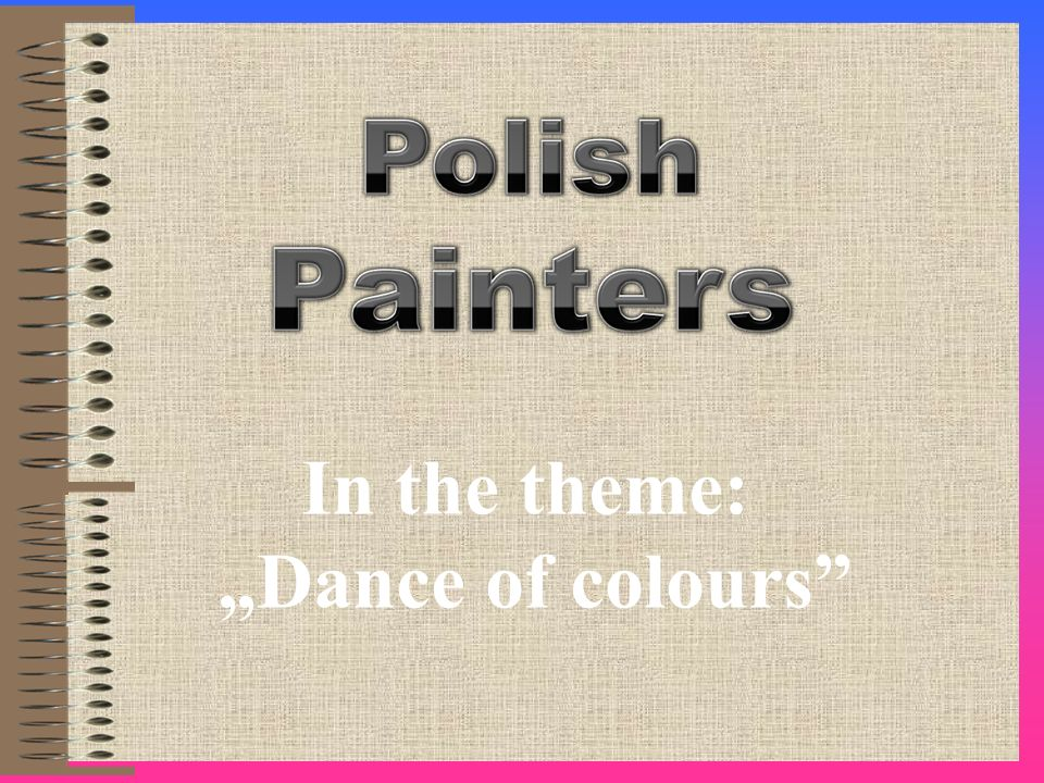 "In the theme: ""Dance of colours"