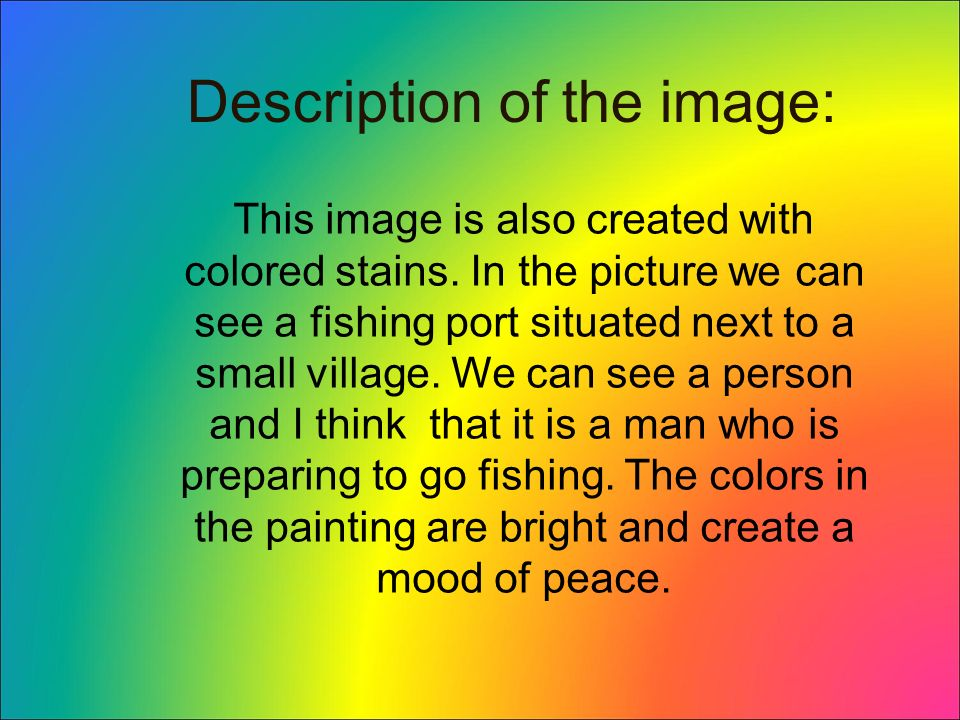 Description of the image: This image is also created with colored stains.