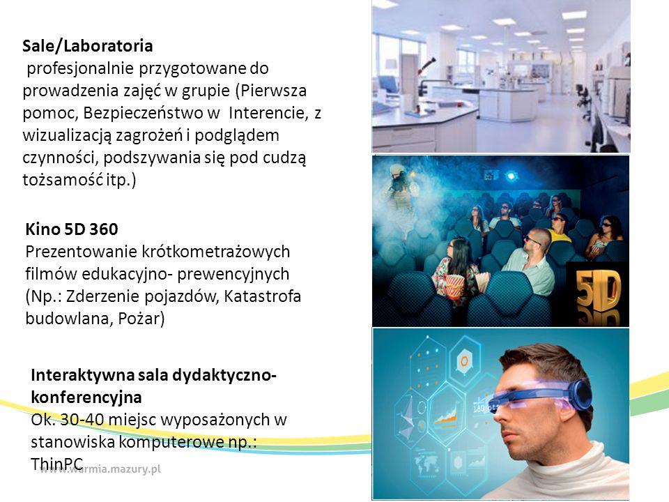 Sale/Laboratoria profesjonalnie przygotowane do prowadzenia zajęć w grupie (Pierwsza pomoc, Bezpieczeństwo w Interencie, z wizualizacją zagrożeń i podglądem czynności, podszywania się pod cudzą tożsamość itp.) Kino 5D 360 Prezentowanie krótkometrażowych filmów edukacyjno- prewencyjnych (Np.: Zderzenie pojazdów, Katastrofa budowlana, Pożar) Interaktywna sala dydaktyczno- konferencyjna Ok.
