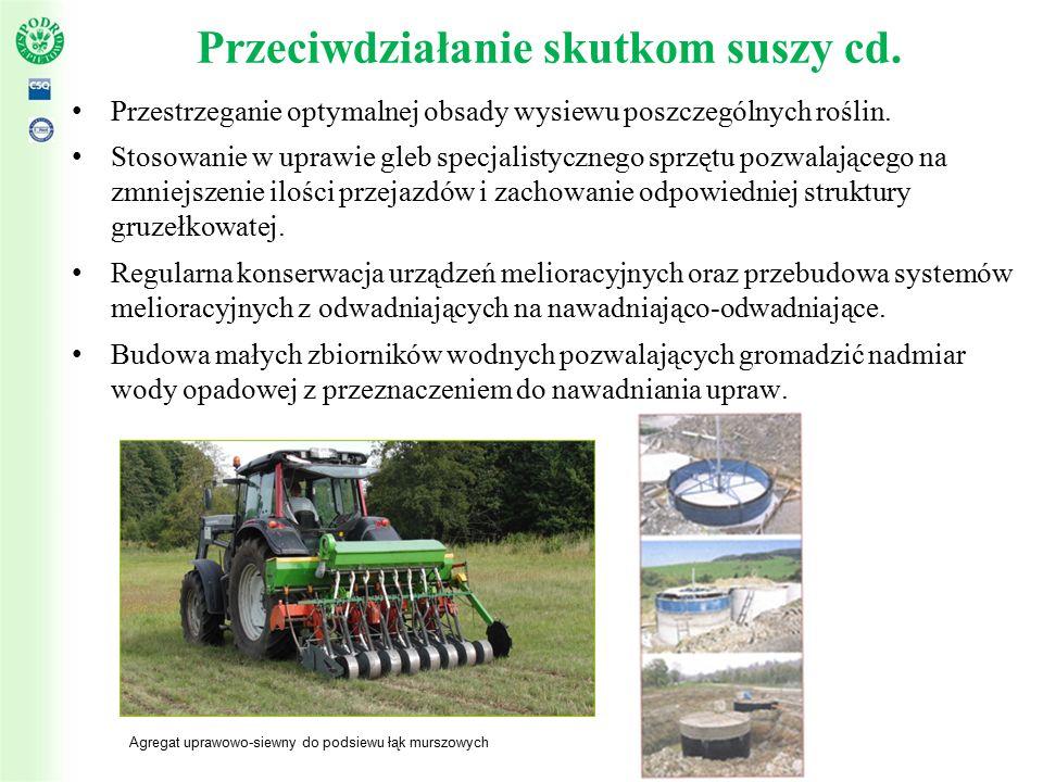 Przeciwdziałanie skutkom suszy cd. Przestrzeganie optymalnej obsady wysiewu poszczególnych roślin.