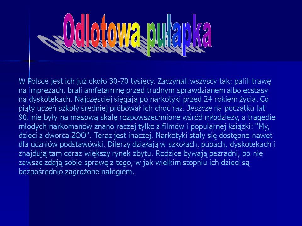 W Polsce jest ich już około 30-70 tysięcy.