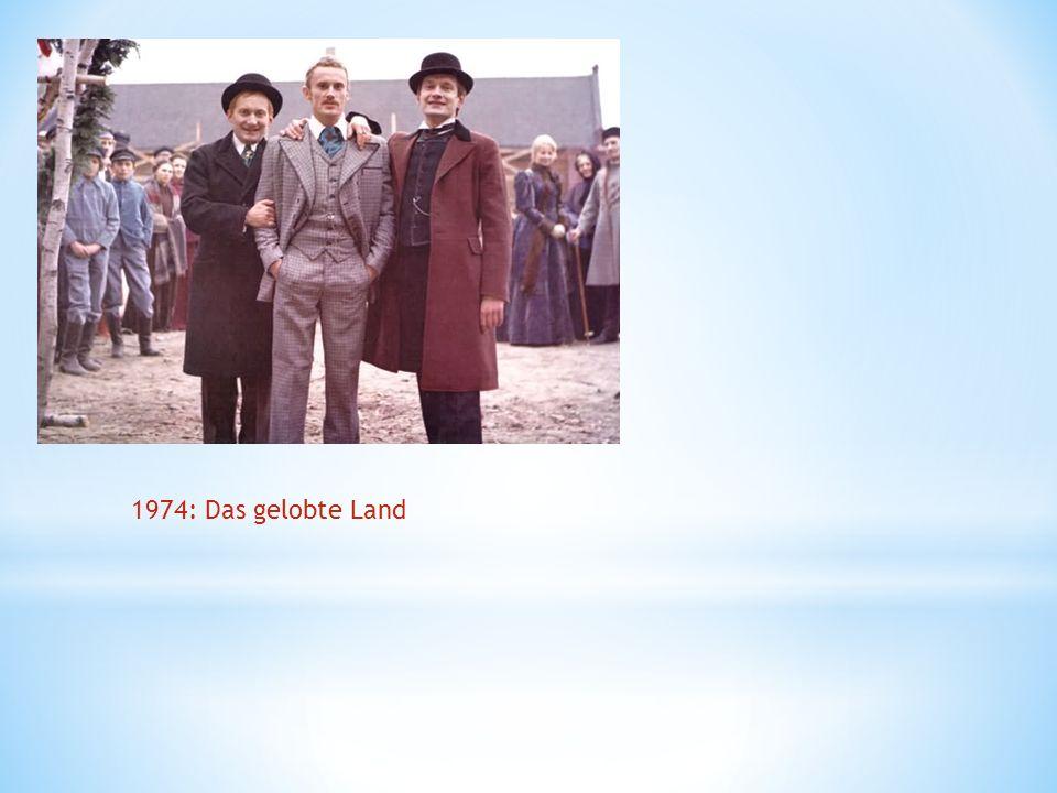 1974: Das gelobte Land