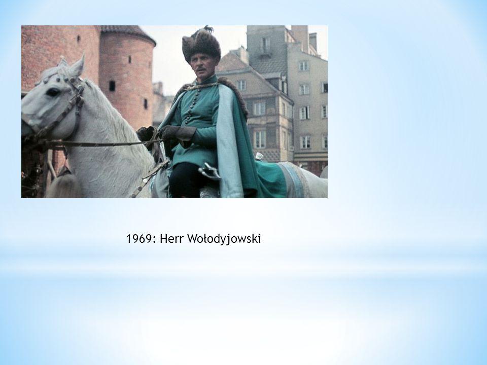 1969: Herr Wołodyjowski
