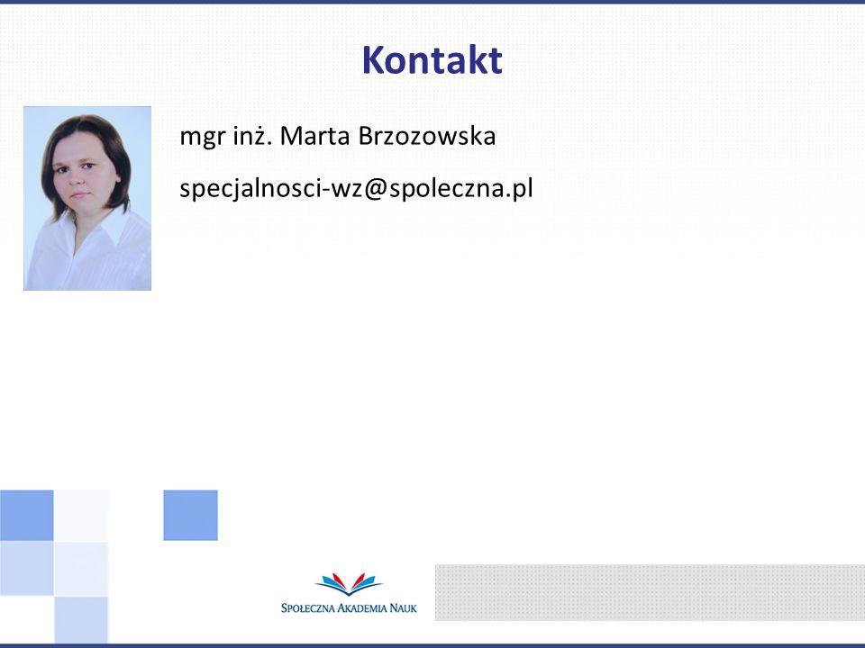 mgr inż. Marta Brzozowska specjalnosci-wz@spoleczna.pl Kontakt